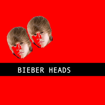 Bieber Heads album cover