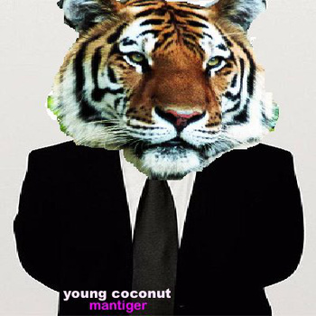 young coconut mantiger