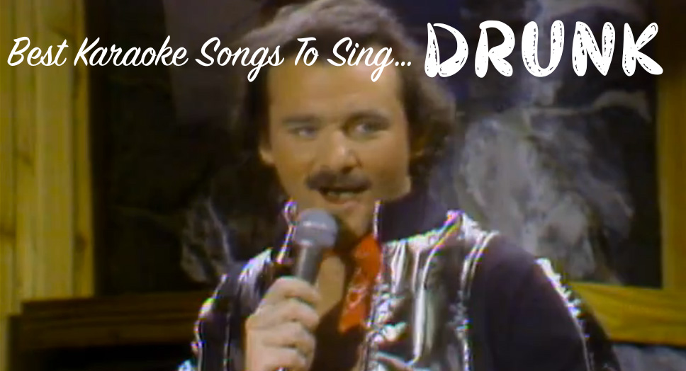 The All Time Best Karaoke Songs To Sing Drunk And Be A Hero